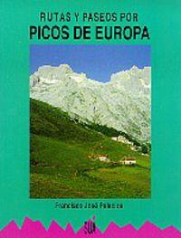 PICOS DE EUROPA - RUTAS Y PASEOS