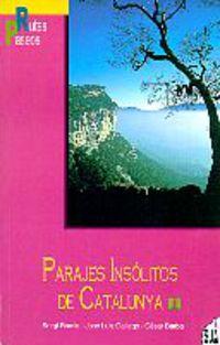 PARAJES INSOLITOS DE CATALUNYA - 1