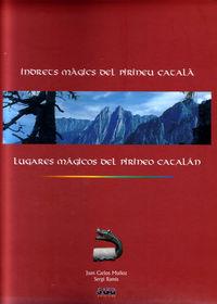 LUGARES MAGICOS DEL PIRINEO CATALAN