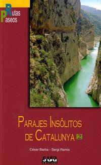 PARAJES INSOLITOS DE CATALUNYA - 2