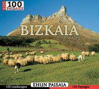 BIZKAIA - 100 PAISAJES / EHUN PAISAIA
