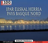 IPAR EUSKAL HERRIA - 100 PAISAJES / EHUN PAISAIA