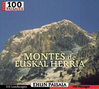 MONTES DE EUSKAL HERRIA - 100 PAISAJES / EHUN PAISAIA