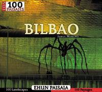 BILBAO - 100 PAISAJES / EHUN PAISAIA