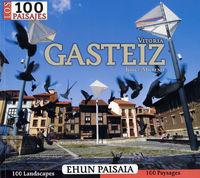GASTEIZ - 100 PAISAJES / EHUN PAISAIA