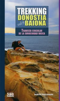 TREKKING DONOSTIA-BAIONA - TRAVESIA CIRCULAR DE LA EUROCIUDAD VASCA