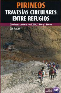 PIRINEOS - TRAVESIAS CIRCULARES ENTRE REFUGIOS