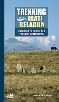 TREKKING IRATI BELAGUA - PARCOURS EN BOUCLE DES PYRENEES NAVARRAISES