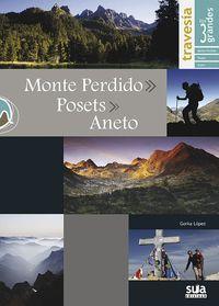MONTE PERDIDO, POSETS, ANETO - LOS 3 GRANDES