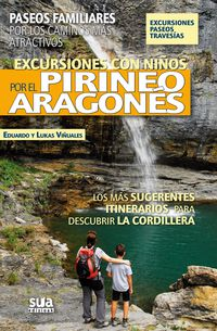 EXCURSIONES CON NIÑOS POR EL PIRINEO ARAGONES