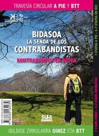 BIDASOA - LA SENDA DE LOS CONTRABANDISTAS