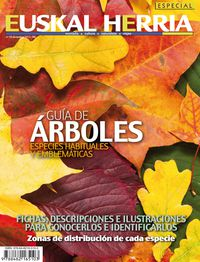 GUIA DE ARBOLES (ESPECIAL EUSKAL HERRIA 10)