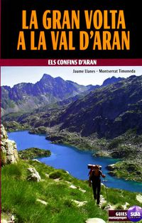 GRAN VOLTA A LA VAL D'ARAN, LA - ELS CONFINS D'ARAN