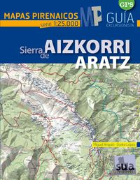 AIZKORRI - ARATZ - MAPAS PIRENAICOS (1: 25000)