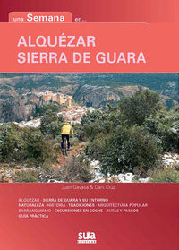 ALQUEZAR / SIERRA DE GUARA - UNA SEMANA EN. ..