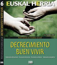 ALTERNATIVAS AL MODELO ACTUAL - DECRECIMIENTO, BUEN VIVIR