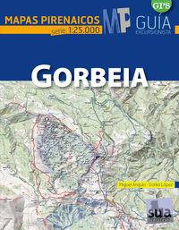GORBEIA - MAPAS PIRENAICOS (1: 25000)