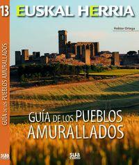 GUIA DE LOS PUEBLOS AMURALLADOS