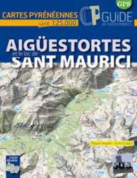 AIGUESTORTES ET LE LAC DE SANT MAURICI - CARTES PYRENEENNES (1: 25000)