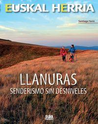 LLANURAS - SENDERISMO SIN DESNIVELES