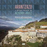ARANTZAZU Y PARQUE NATURAL DE AIZKORRI-ARATZ - HISTORIA, ARTE Y EXCURSIONES