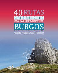 40 RUTAS SENDERISTAS POR LAS MERINDADES DE BURGOS - GUIA DE SENDEROS DE PEQUEÑO RECORRIDO -PR-