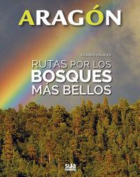 ARAGON - RUTAS POR LOS BOSQUES MAS BELLOS