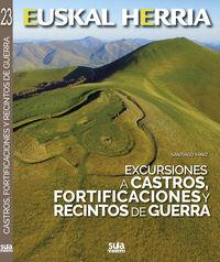 EXCURSIONES A CASTROS, FORTIFICACIONES Y RECINTOS DE GUERRA