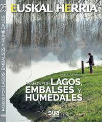 PASEOS POR LAGOS, EMBALSES Y HUMEDALES - EUSKAL HERRIA