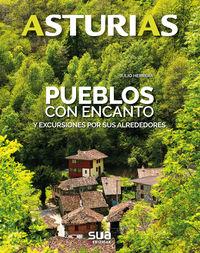 ASTURIAS - PUEBLOS CON ENCANTO