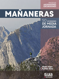 MAÑANERAS - 50 EXCURSIONES DE MEDIA JORNADA