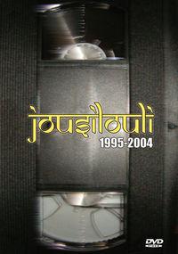 (DVD)  JOUSILOULI 1995-2004