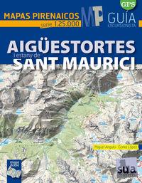AIGUESTORTES Y SANT MAURICI - MAPAS PIRENAICOS (1: 25000)