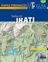 SELVA DE IRATI - MAPAS PIRENAICOS (1: 25000)